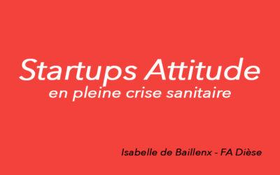 Startup attitude en crise sanitaire ?
