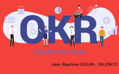 Tout sur les OKR (Objectives Key Results)