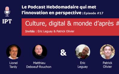 Série de l'été «Technologie et monde d'après» #1 : La Culture & le Digital