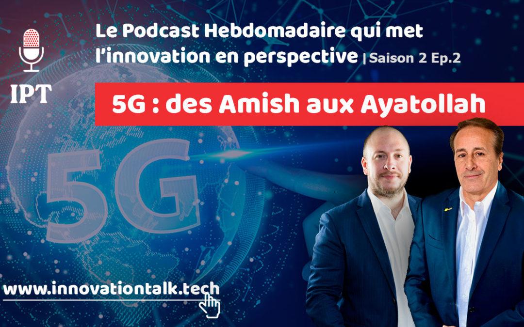 5G : des Amish aux Ayatollah