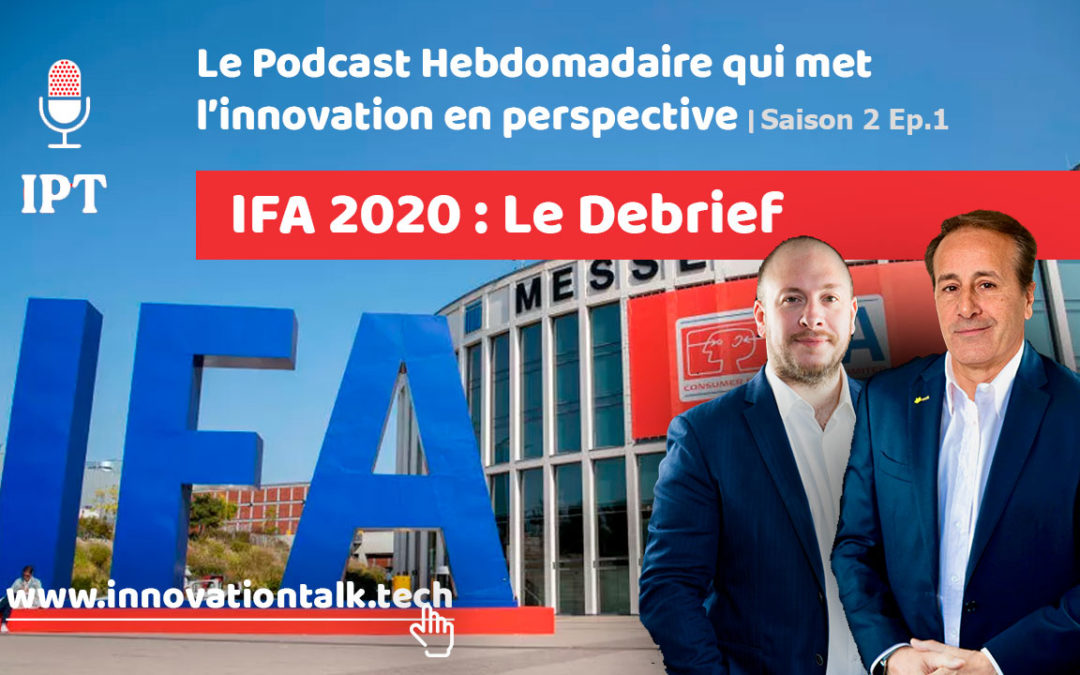 IFA 2020, un cru en demi-teinte : le débriefing.