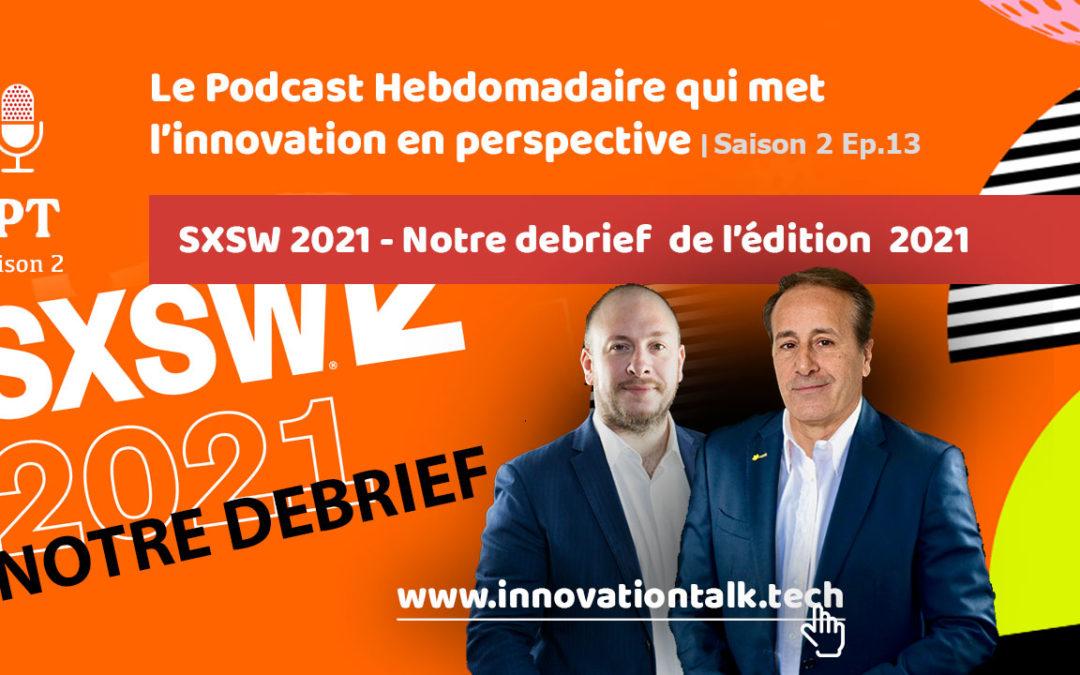 SXSW 2021 : un retex stupéfiant